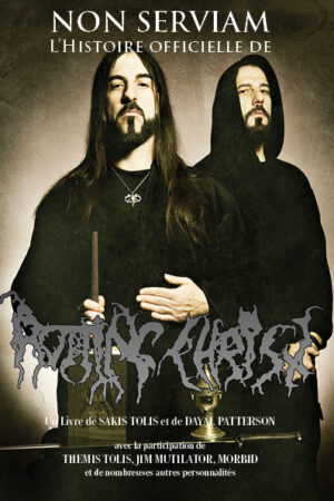 non serviam biographie rotting christ flammes noires