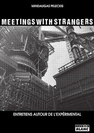 meetings with stranger mindaugas peleckis