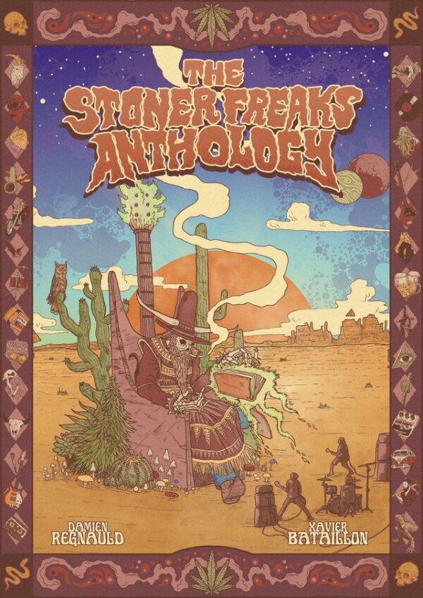Stoner Freaks Anthology, Damien Regnauld, Xavier Bataillon